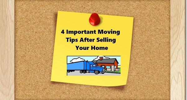 4 important moving tips after selling your home in ohio